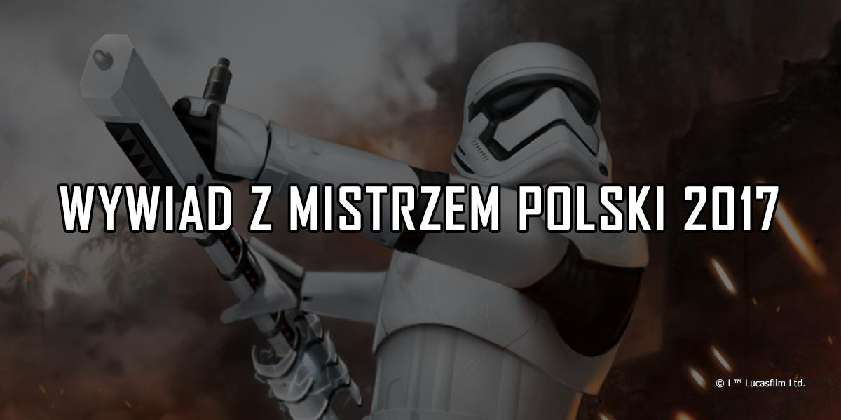 [wywiad] Wywiad z Mistrzem Polski 2017