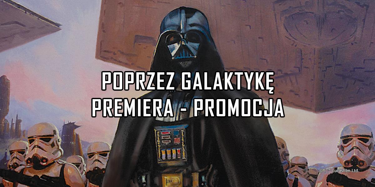 Poprzez Galaktykę – promocja